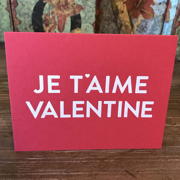Je Taime Valentine Card