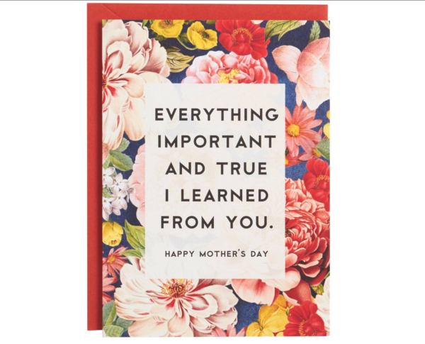 Important and True Mother's Day Card